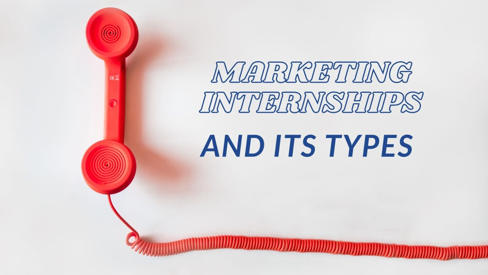 Marketing Internships and its types