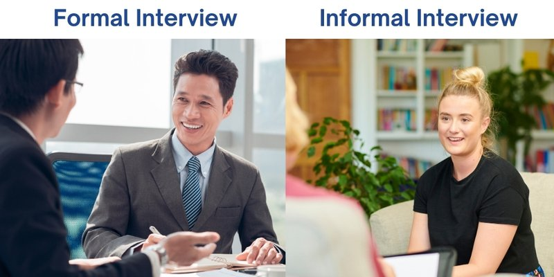 Formal and Informal interview setting