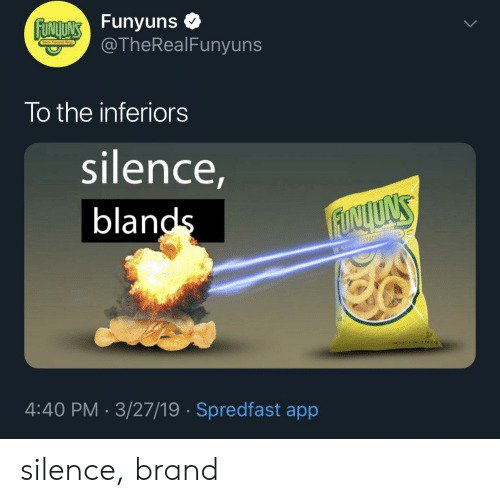 Funyuns twisting the silence brand meme