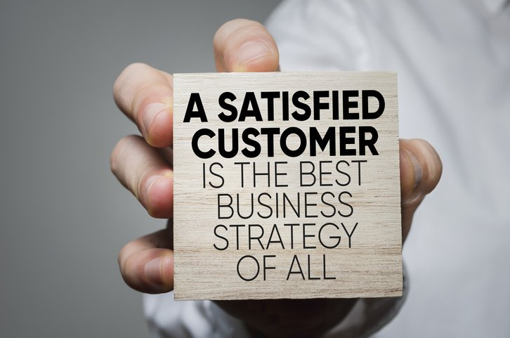 A satisfied customer is the best strategy of all