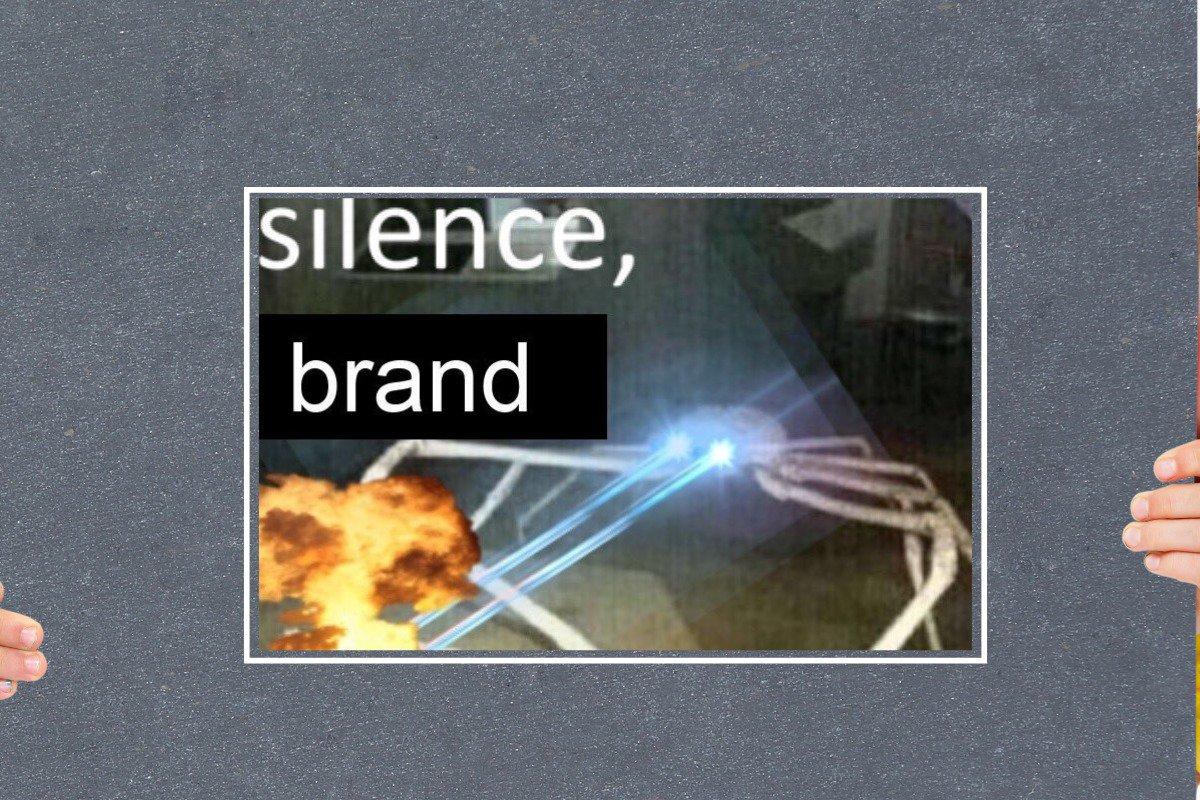 silence brand meme
